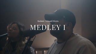 """Rashnie Ft. Edward Rivera - """"Medley I"""""""