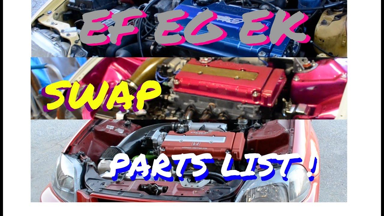 EF EG EK SWAP PARTS LIST! HSG EP. 4-42 - YouTube