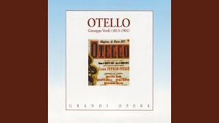 """Otello: Atto I - """"Capitano, v"""