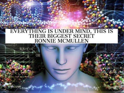 Everything is Under Mind, This is Their Biggest Secret, Listen, Ronnie McMullen