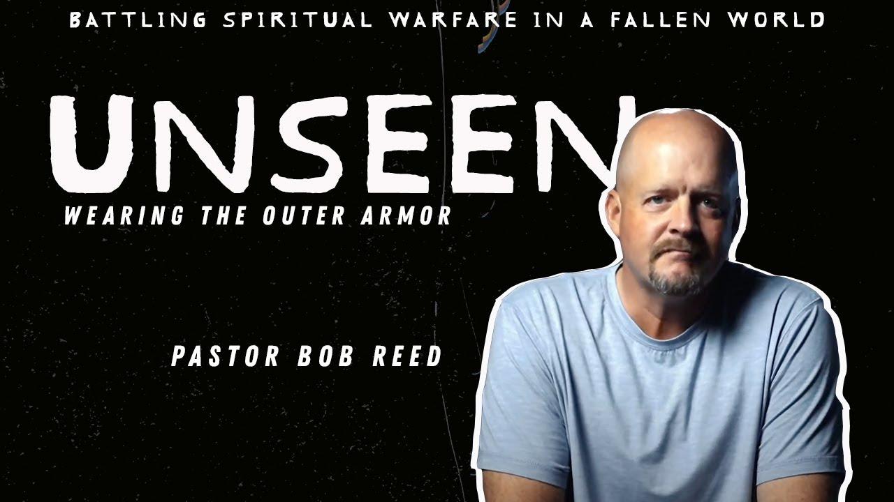 UNSEEN |Wearing The Inner Armor (Week 3)