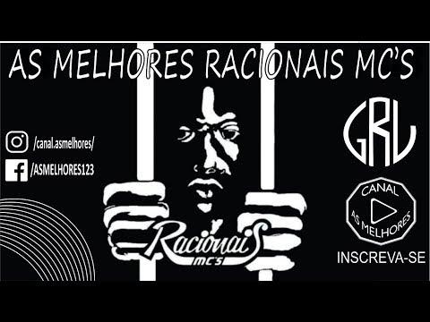 As Melhores RACIONAIS MC'S