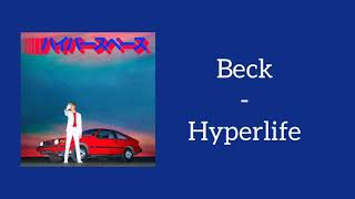 Beck - Hyperlife (Lyrics)