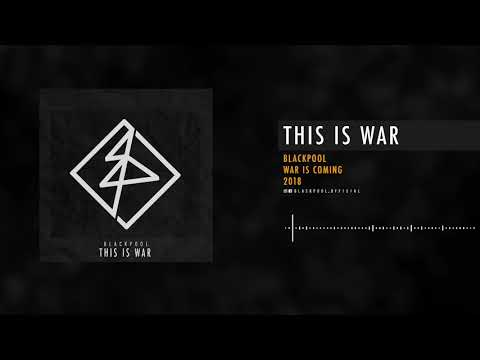 BLACKPOOL - THIS IS WAR