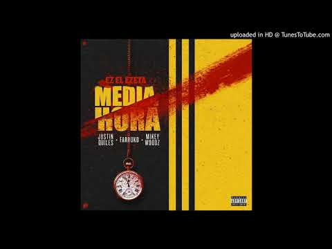 Justin Quiles Ft. Farruko Y Miky Woodz - Media Hora