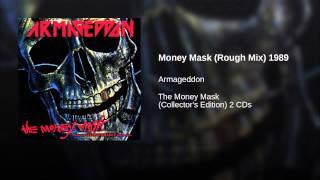 Money Mask (Rough Mix) 1989