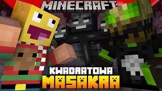 KWADRATOWA MASAKRA: MAGISTER zrobił 50 WITHERÓW!