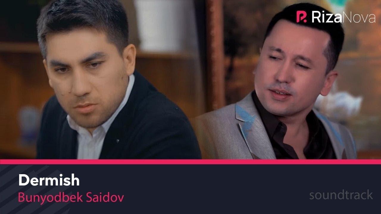 Bunyodbek Saidov - Dermish | Бунёдбек Саидов - Дермиш (Mahbusning xotini filmiga soundtrack)