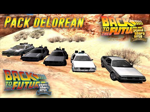 PACK DELOREAN (BACK TO THE FUTURE) PARA GTA SAN ANDREAS