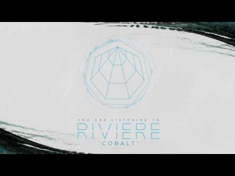 RIVIẼRE - Cobalt (Official HD Audio - Basick Records)