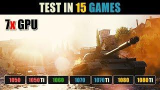 GTX 1050 vs. 1050 Ti vs. 1060 vs. 1070 vs. 1070 Ti vs. 1080 vs. 1080 Ti