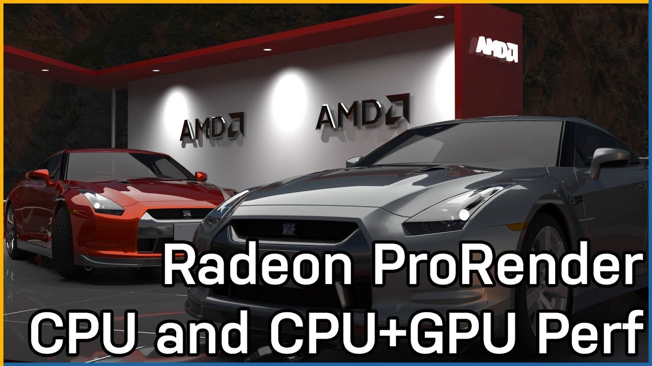 AMD Radeon ProRender CPU & GPU Performance