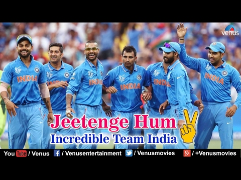 Jeetenge Hum  Incredible Team India ~  Hindi    Jukebox