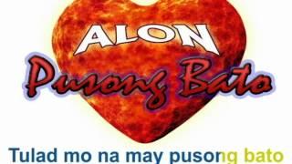 Pusong Bato - Alon