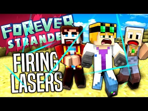 Minecraft - FIRING LASERS - Forever Stranded #18