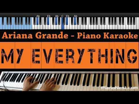 Ariana Grande - My Everything - LOWER Key (Piano Karaoke / Sing Along)