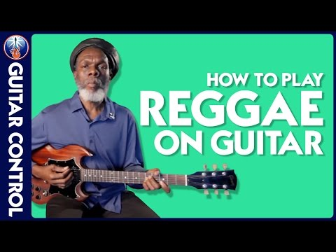 Reggae Guitar Lesson - Chord Variations by Guitar Legend Steve Golding (Bob Marley/Peter Tosh)