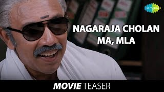 Nagaraja Cholan MA MLA - Teaser (Official) | Sathyaraj | Manivannan | HD Tamil Videos
