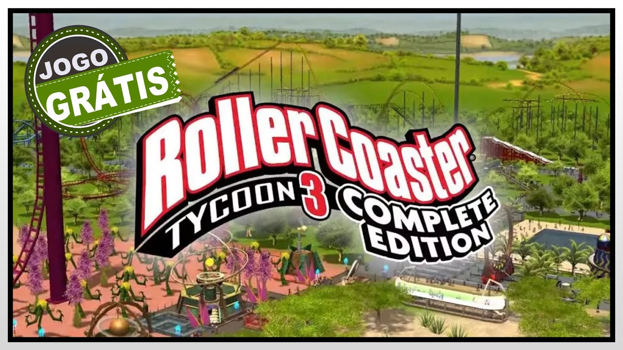 RollerCoaster Tycoon 3 Complete Edition - Totalmente GRATIS com louvor para você ( APROVEITA )