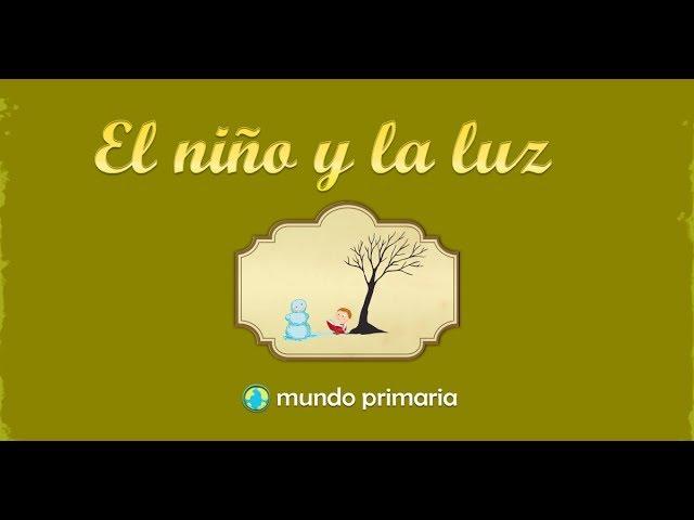 El Niño Y La Luz Youtube