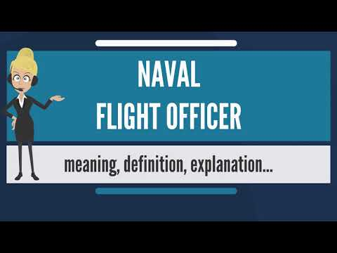 What is NAVAL FLIGHT OFFICER? What does NAVAL FLIGHT OFFICER mean? NAVAL FLIGHT OFFICER meaning