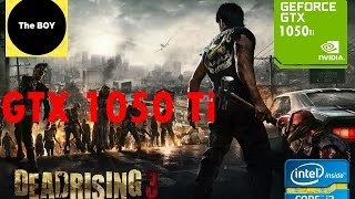 Dead Rising 3 Apocalypse Edition Gameplay in  Nvidia GTX 1050 Ti (Win 10)  All Settings Tested