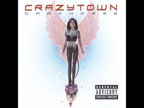 Crazy Town - Darkhorse (2002) (Full Album)