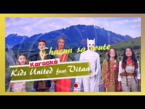 Kids United feat. Vitaa - Chacun sa route [Karaoke - Paroles - Lyrics]