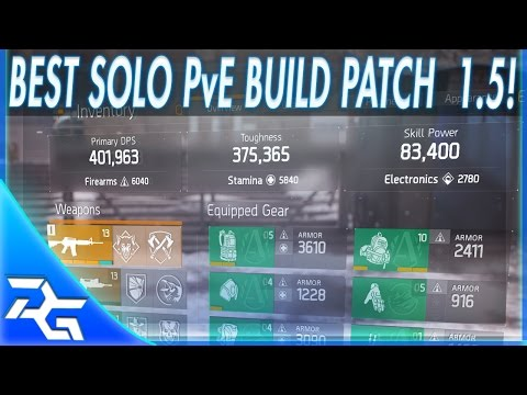 The Division - Best Solo PvE Build Patch 1.5! Almost Immortal & Insane DPS