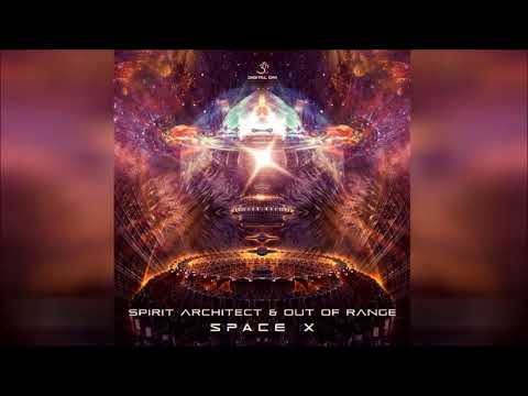 Out Of Range & Spirit Architect - Space X ᴴᴰ