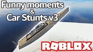 FUNNY MOMENTS & CAR STUNTS v3 | Roblox Vehicle Simulator