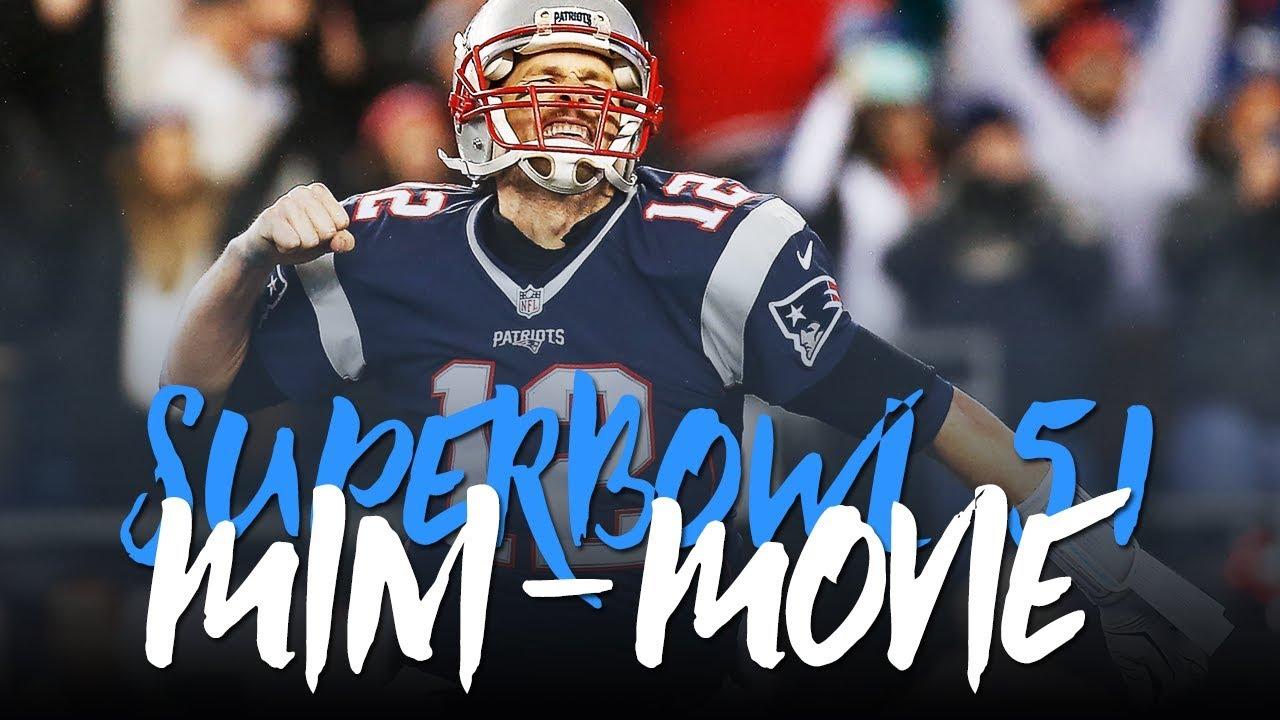 Tom Brady Superbowl Mini-Movie: The GREATEST Comeback EVER. (Superbowl 51 Highlights) ᴴᴰ