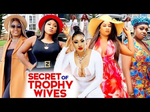 "Download SECRET OF TROPHY WIVES COMPLETE MOVIE-""NEW MOVIE"" UJU OKOLI/ ADANMA LUKE 2021 LATEST NIGERIAN MOVIE"