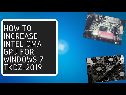 How To Increase Intel GMA Gpu For All categories