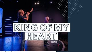 King of my Heart (cover)
