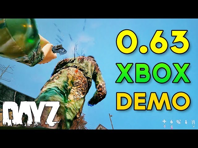 #DayZ 0.63 Xbox Demo - NEW Prone Peaking, Weapon Animations & More! - DayZ Standalone