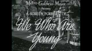 We Who Are Young - (Original Trailer)