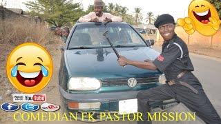 Pastor Mission Episode 2. fk Comedy