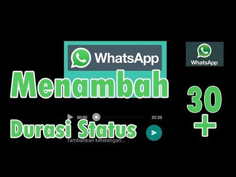 Tips Menambah Durasi Status WhatsApp