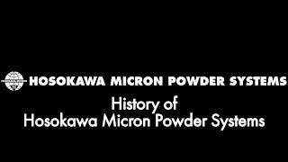 History of Hosokawa Micron Powder System