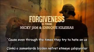 El Perdón(Forgiveness) - Nicky Jam & Enrique Iglesias (English Version) Türkçe Çeviri