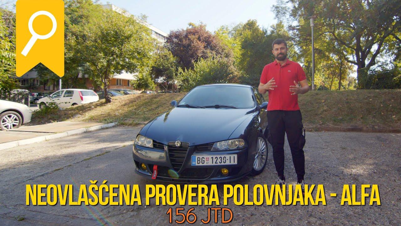 Download Neovlašćena provera polovnjaka - Alfa 156 *1.9JTD*