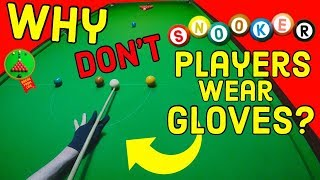 Why Snooker Really Needs Billiards Gloves