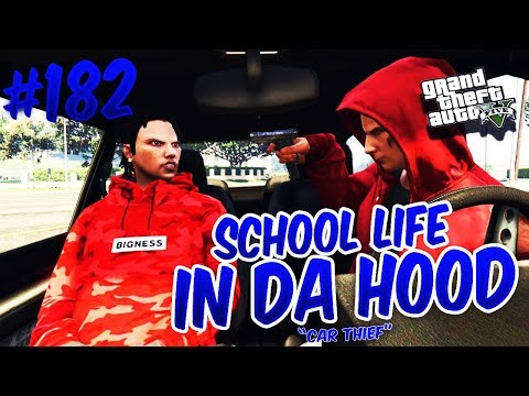 GTA 5 SCHOOL LIFE EP. 182 - CAR THIEF FT. @KAHSEAR
