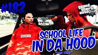GTA 5 SCHOOL LIFE EP. 182 - CAR THIEF FT. @KAHSEAR