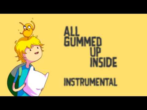 All Gummed Up Inside - Karaoke Version