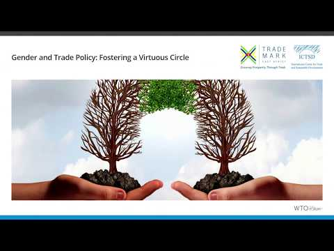Gender and Trade Policy: Fostering a Virtuous Circle
