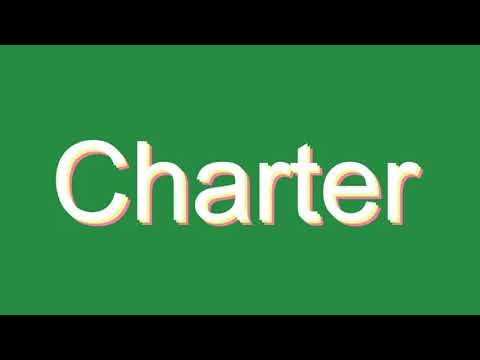 How to Pronounce Charter