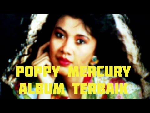 Poppy Mercury Full Album Terbaik | Nonstop Tembang Kenangan 80an 90an