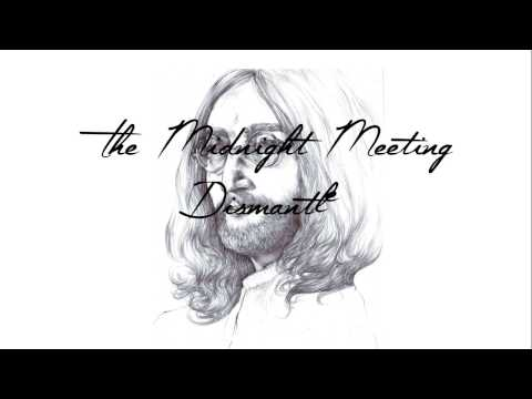 The Midnight Meeting - Dismantle